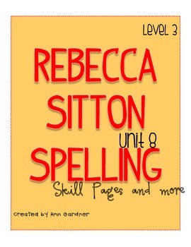 Spelling - Rebecca Sitton 3rd Grade - Unit 8
