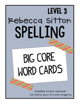 Spelling - Rebecca Sitton Grade 3 - Core Word Complete Lis