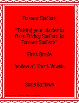 Spelling - Review All Short Vowels - 1st Grade