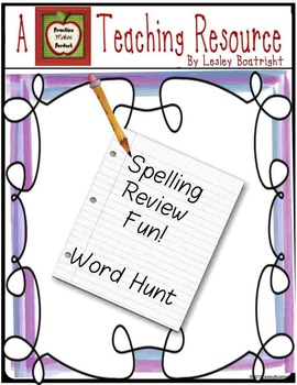 Spelling Activities:  Spelling Review Fun - Word Hunt
