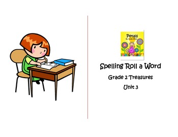 Spelling Roll a Word for Unit 3 Grade 2 Treasures