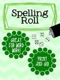Spelling Roll