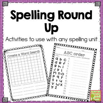 Spelling Round Up! Activities for any spelling unit