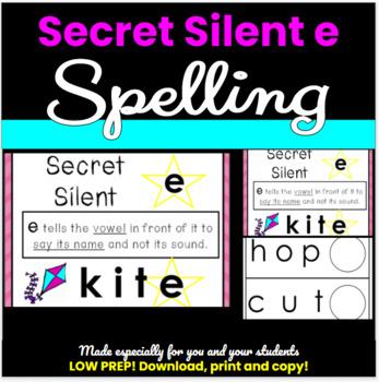 Spelling Rule: Secret Silent (Magic) e