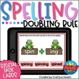 Spelling Rules Doubling Rule Boom Cards   Distance Learning