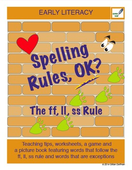 Spelling Rules, OK? The ff, ll, ss Rule