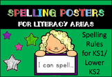 Spelling Rules (Posters for Literacy Areas or Bulletin Boards)