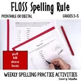 Spelling Rules-- Floss
