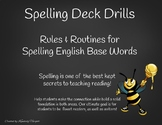 Spelling Rules and Routine - Spelling Deck Drills