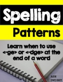 Spelling Rules -ge or -dge