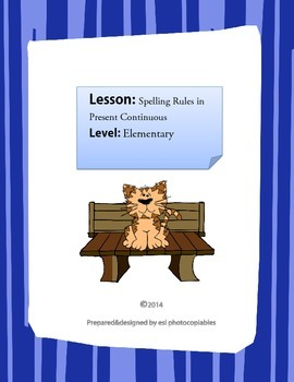 Spelling Rules in Present Continuous Tense