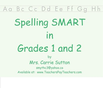 Spelling SMART in Grades 1 and 2 - PowerPoint