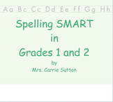 Spelling SMART in Grades 1 and 2: SMARTNotebook