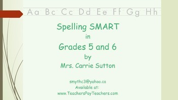 Spelling SMART in Grades 5 and 6 - PowerPoint