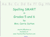 Spelling SMART in Grades 5 and 6: SMARTNotebook
