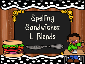 Spelling Sandwiches - L Blends