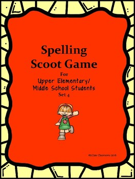 Spelling Scoot for Upper Elementary & Middle School Students Set 4