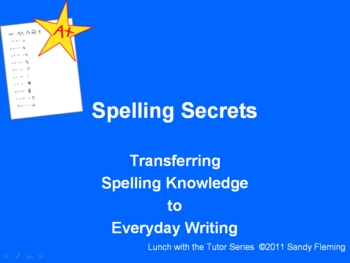 Spelling Secrets: Transferring Spelling Knowledge to Everyday Writing