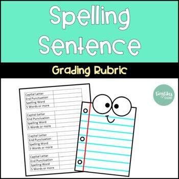 Spelling Senteces Grading Rubric