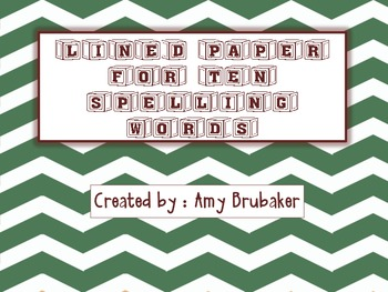Spelling Sentences ~ Lined Paper for 10 Spelling Words