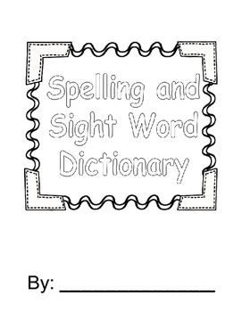 Spelling Sight Word Dictionary