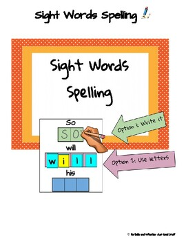 Spelling Sight Words- Adapted