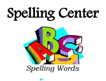 Spelling & Spelling Center labels, cards, signs, choice wo