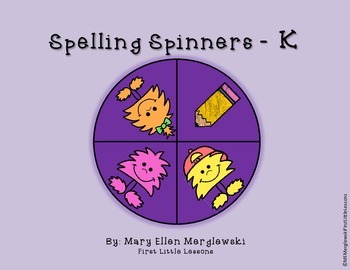 Spelling Spinners: Alphabet and High Frequency Words K