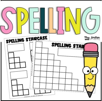 Spelling Staircase By Brianna Smith Mrs Smithen With