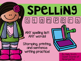 Spelling Stampers! Stamp Practice with ANY Spelling Words