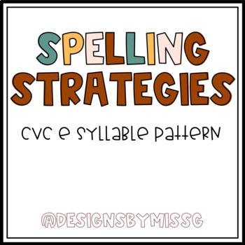 Spelling Strategies - CVCe Syllable Pattern