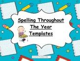 Spelling Templates and Graphic Organizer-Spelling Througho