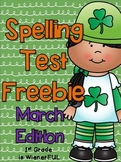Spelling Test FREEBIE~ March Edition!  :o)