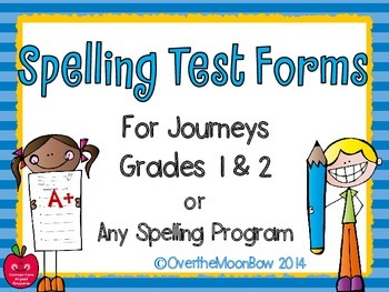 Spelling Test Forms for Journeys Grades 1 & 2  / Any Spell