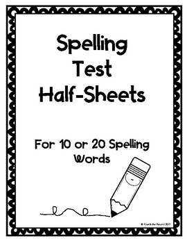 Spelling Test Half Sheets