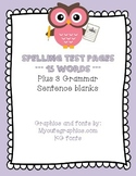 Spelling Test Pages --- 15 words plus 3 grammar sentence blanks