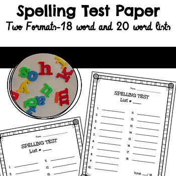 Spelling Test Paper Two Formats: 18 word and 20 word lists