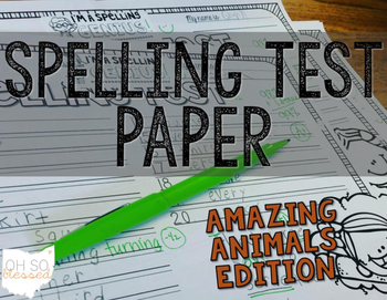 Spelling Test Paper [amazing animals edition!]