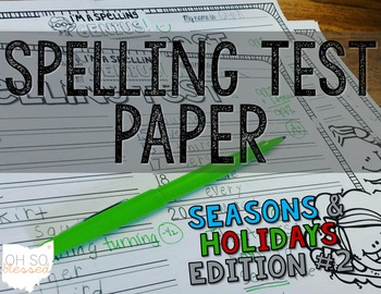 Spelling Test Paper [seasons & holidays for big kids!]
