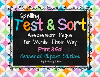 Spelling Test & Sort Assessment Pages ~Words Their Way~ *P