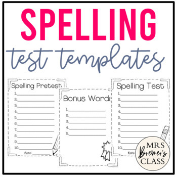 Spelling Test Templates By Anita Bremer  Teachers Pay Teachers