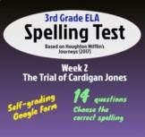 "Spelling Test: The Trial of Cardigan Jones; Wk 2 of Houghton's ""Journeys"" (3rd)"