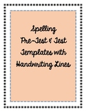 Spelling Test and Pre-Test with Handwriting Lines