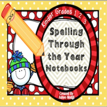 Spelling Through the Year Journal