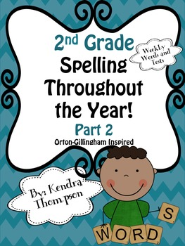 2nd Grade Spelling Throughout the Year Part 2: Orton-Gillingham Inspired