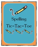 Spelling Tic-Tac-Toe (boards and posters)