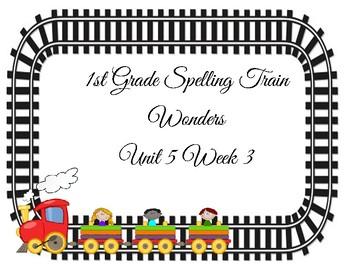 Spelling Train, 1st Grade Wonders 5-3