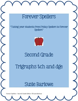 Spelling - Trigraph dge and Trigraph tch - 2nd grade