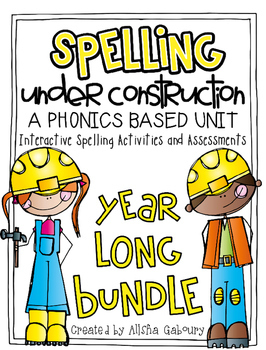Spelling Under Construction: Year Long Bundle