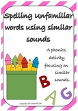 Spelling Unfamiliar Words Using Similar Sounds - A Phonics Activity